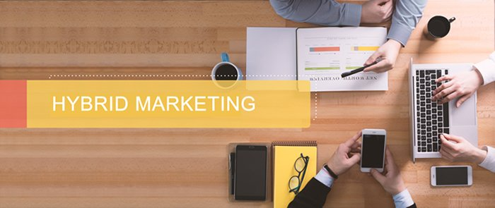 Hybrid Marketing 101: What Every Marketer Needs to Know